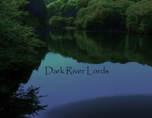 Dark_River_Lords_Title